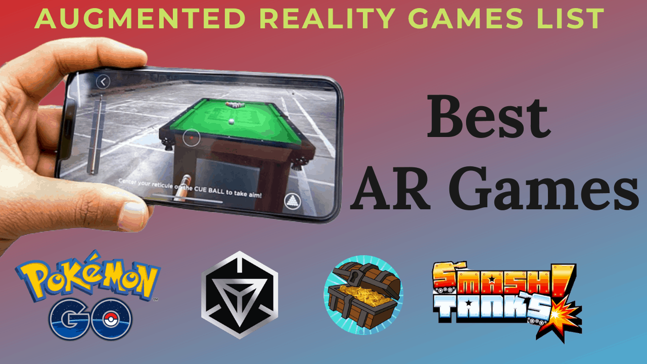 Best AR Games – Must Play Games on Android/iOS