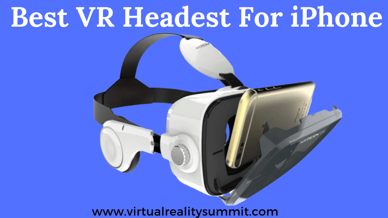 Best Vr Headsets For Iphone August 2020 Reviews