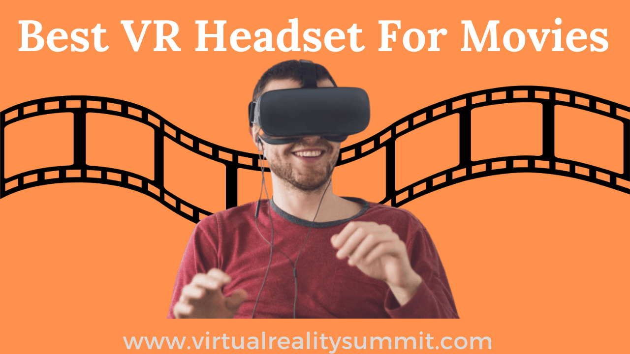 Best VR Headsets for Watching Movies (2020)