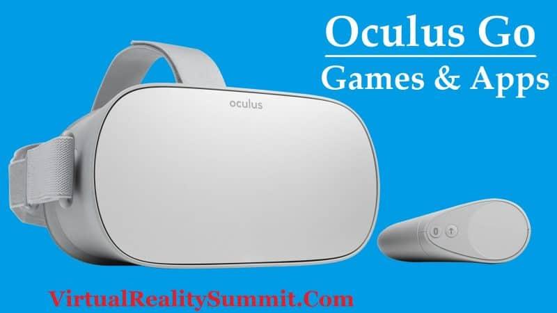 OCULUS GO APPS & GAMES