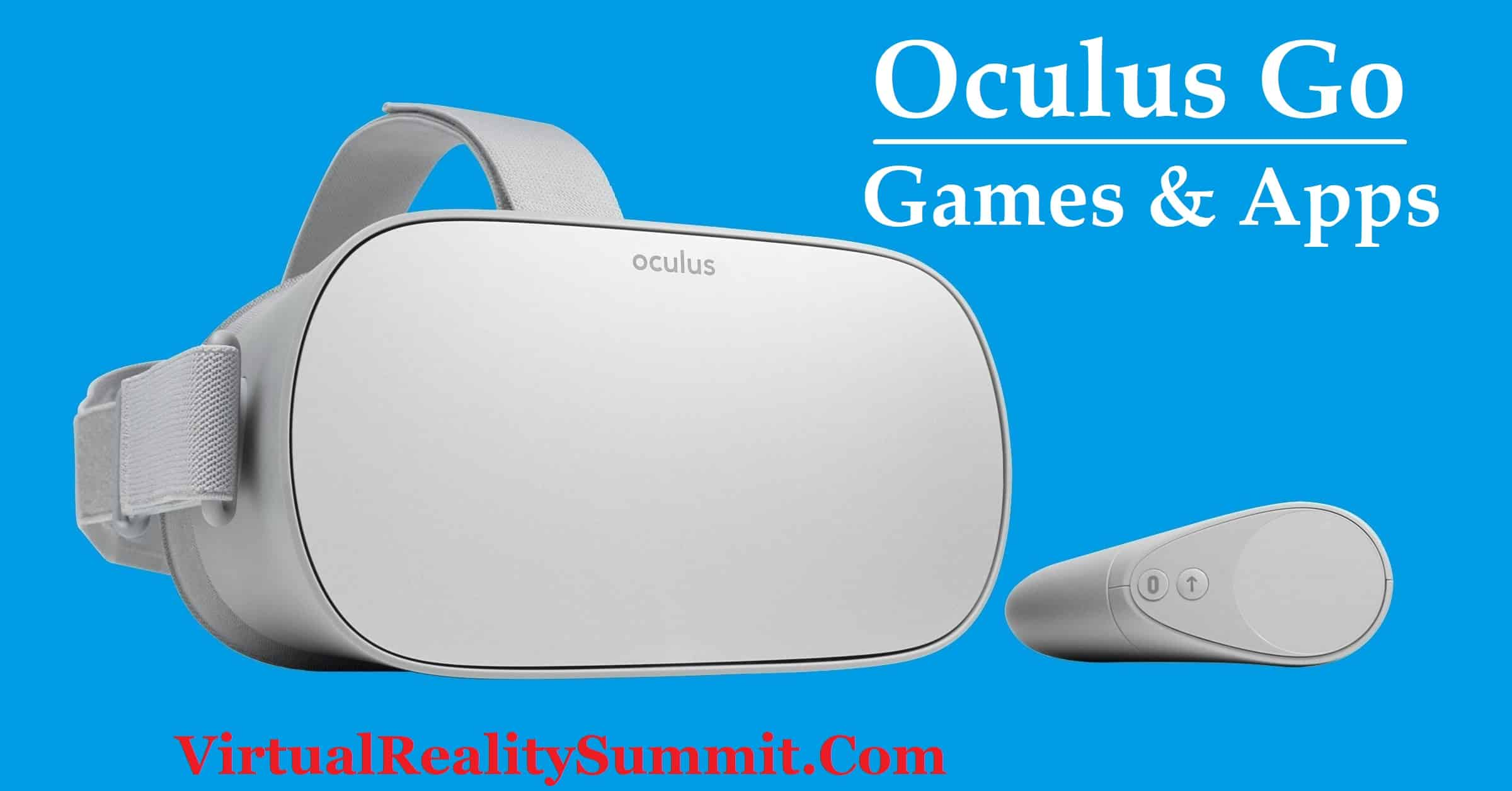 Best Oculus Go Games & Apps in 2020